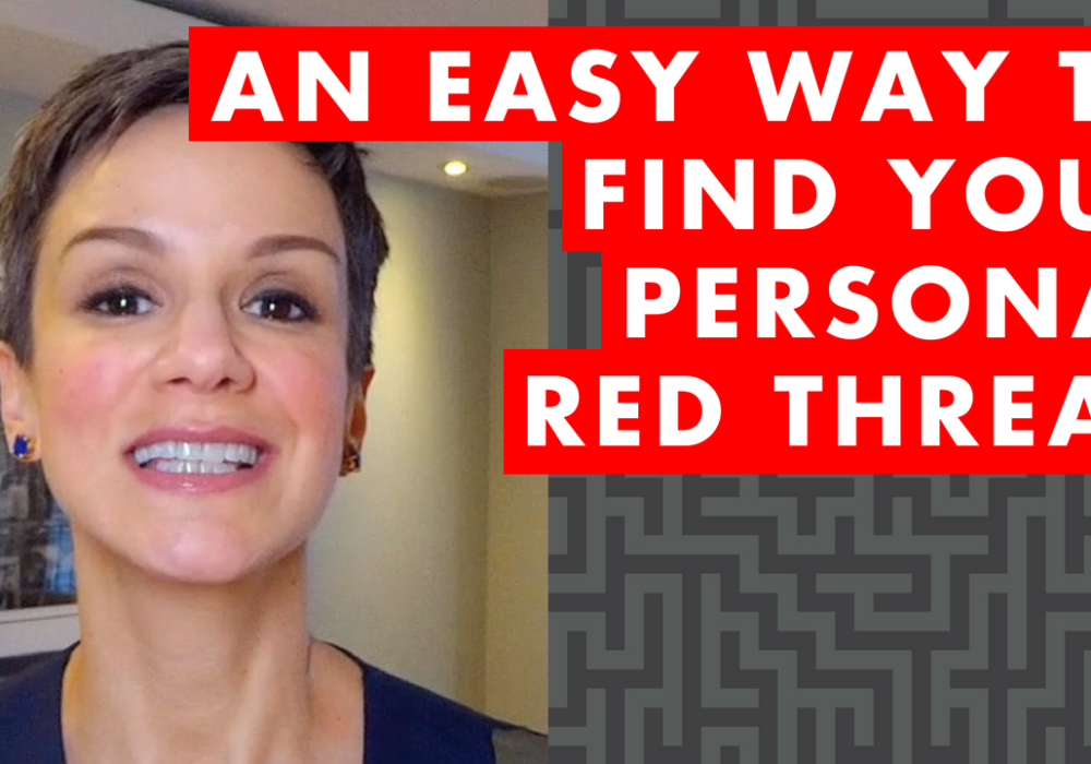 An Easy Way to Find Pieces of Your Personal Red Thread – EP040