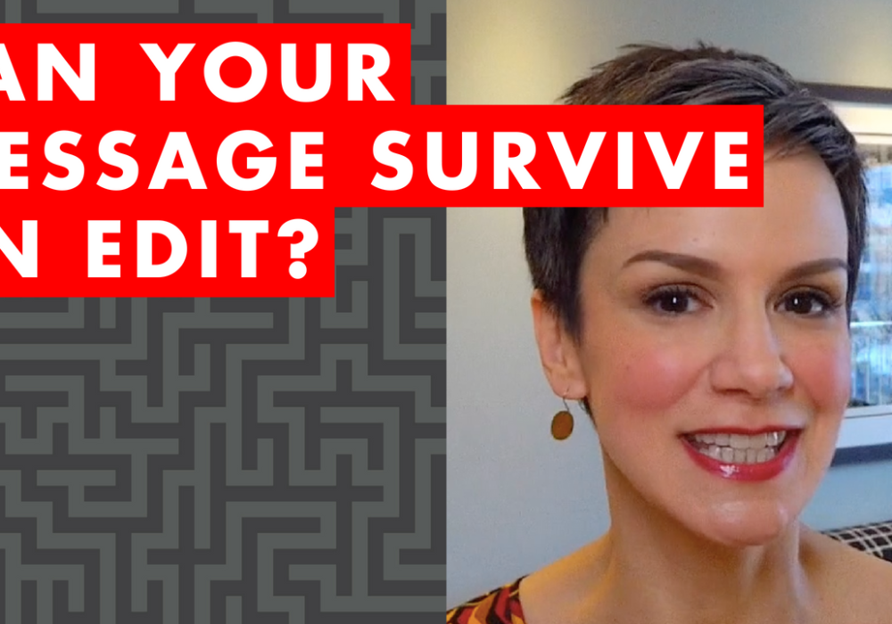 Can Your Message Survive an Edit – EP017