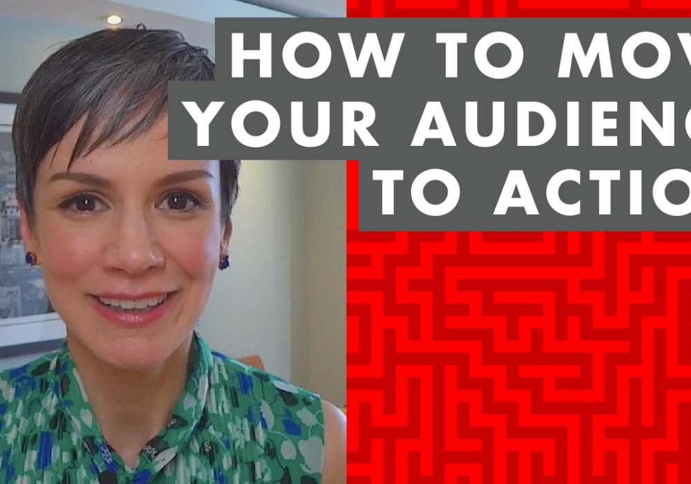How to Move Your Audience to Action – EP009