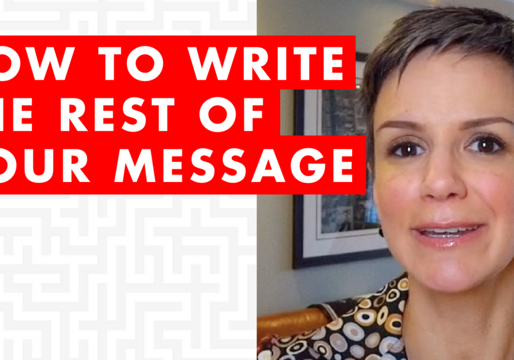 How to Write the Rest of Your Message – EP039