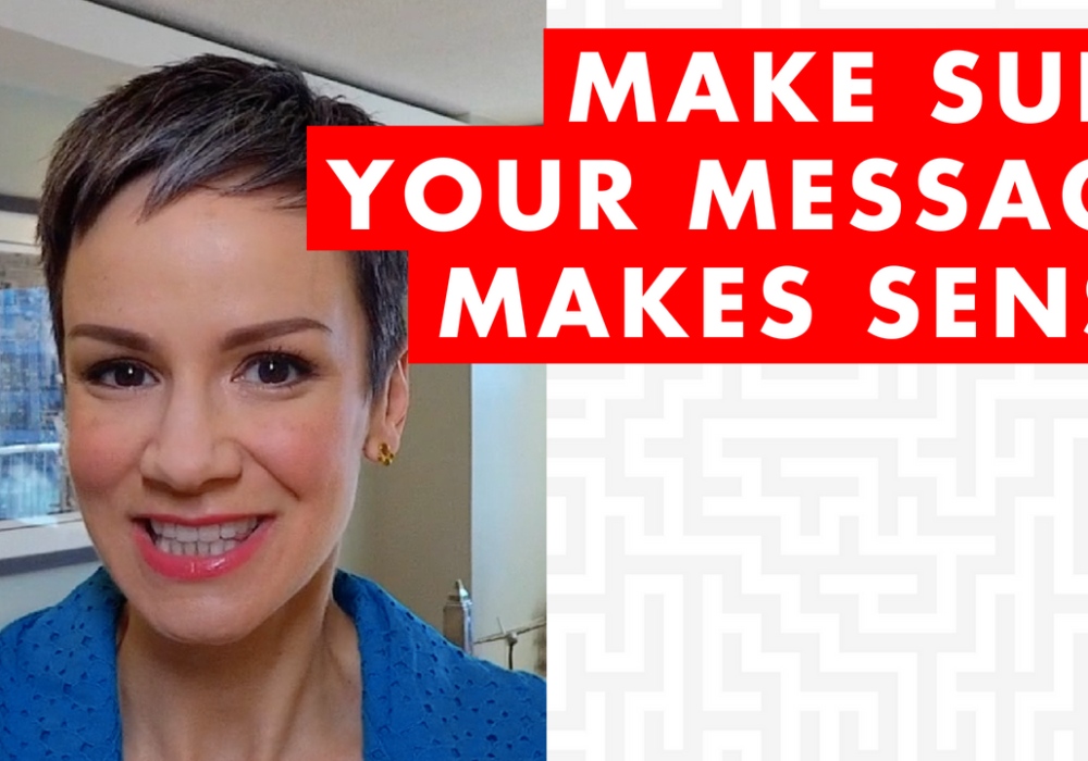 How to Make Sure Your Message Makes Sense – EP027
