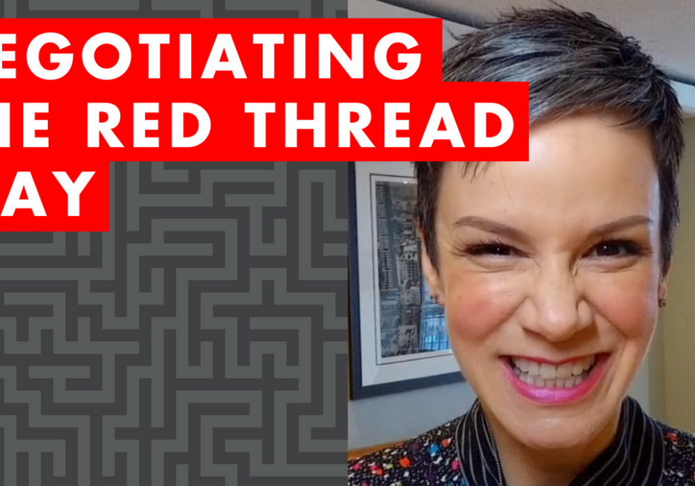 Negotiating the Red Thread Way – EP065