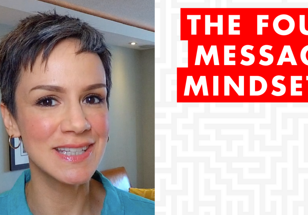 The 4 Message Mindsets – EP033