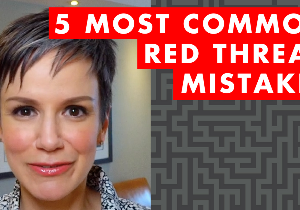 The 5 Most Common Red Thread Mistakes – EP019