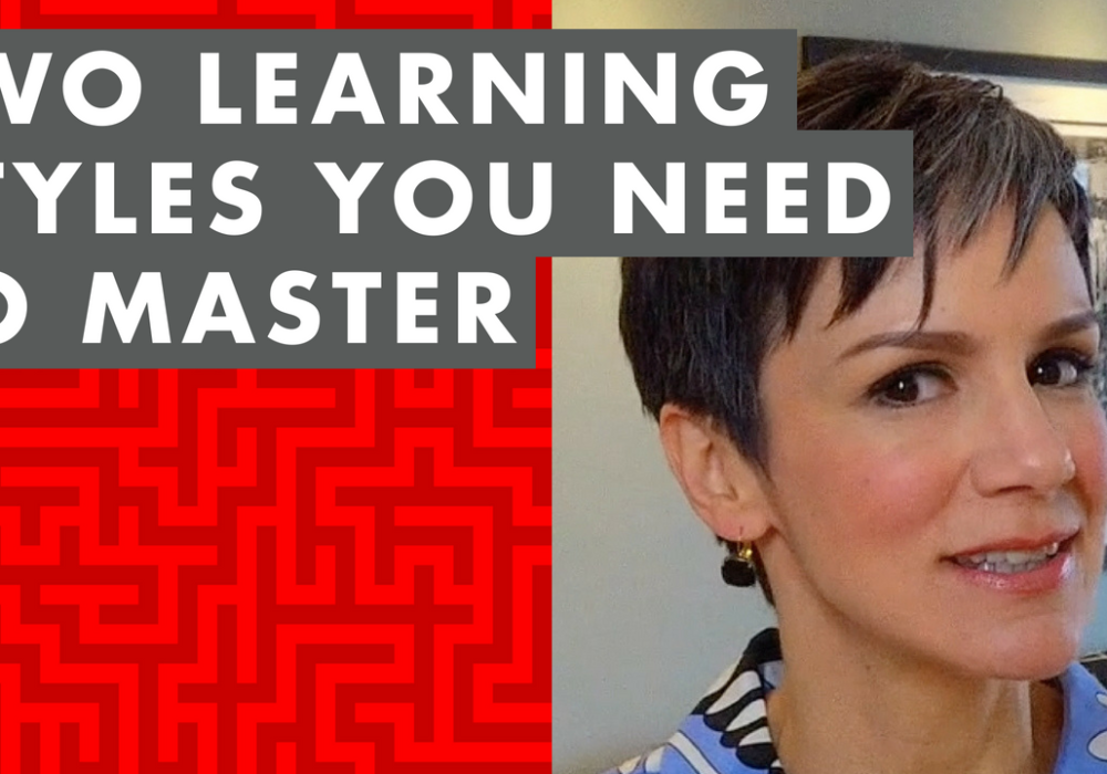 The Two Learning Styles You REALLY Need to Master – EP022