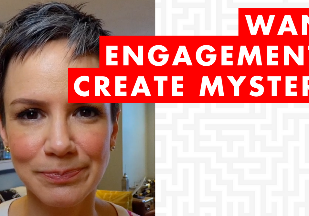 EP064: Want Engagement? Create Mystery