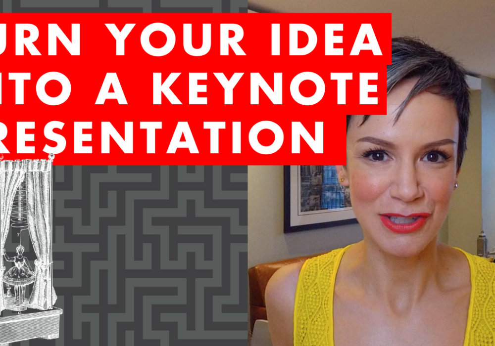 Turn Your Idea Into a Keynote Presentation – EP072