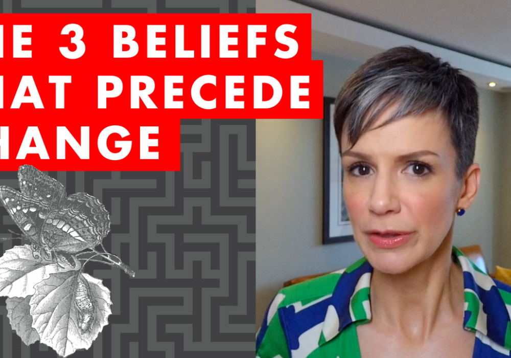 The 3 Beliefs That Precede Change – EP076