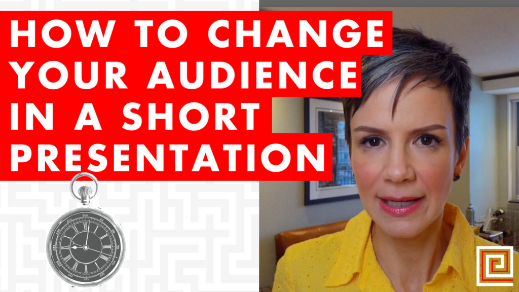 How to Change Your Audience in a Short Presentation
