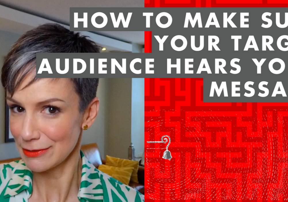 How to Make Sure Your Target Audience Hears Your Message – EP077