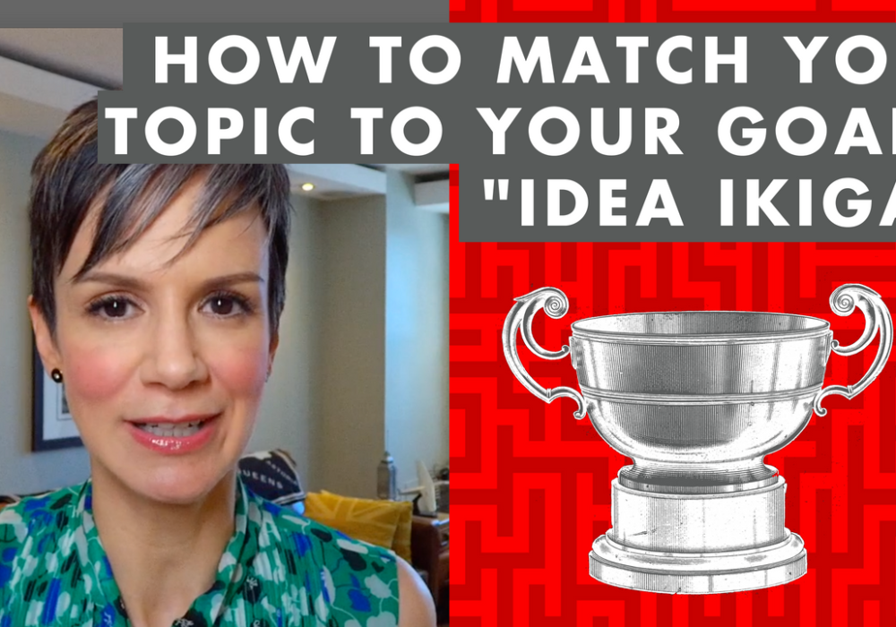 "How to Match Your Topic to Your Goals: ""Idea Ikigai"" - EP079"