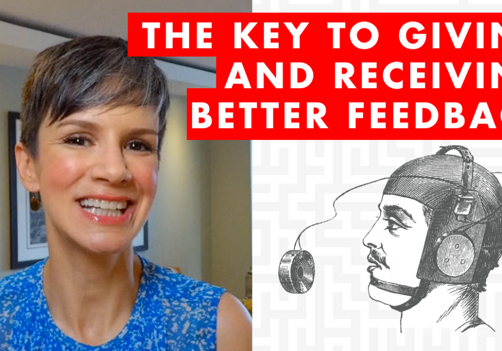 The Key to Giving and Receiving Better Feedback - EP083