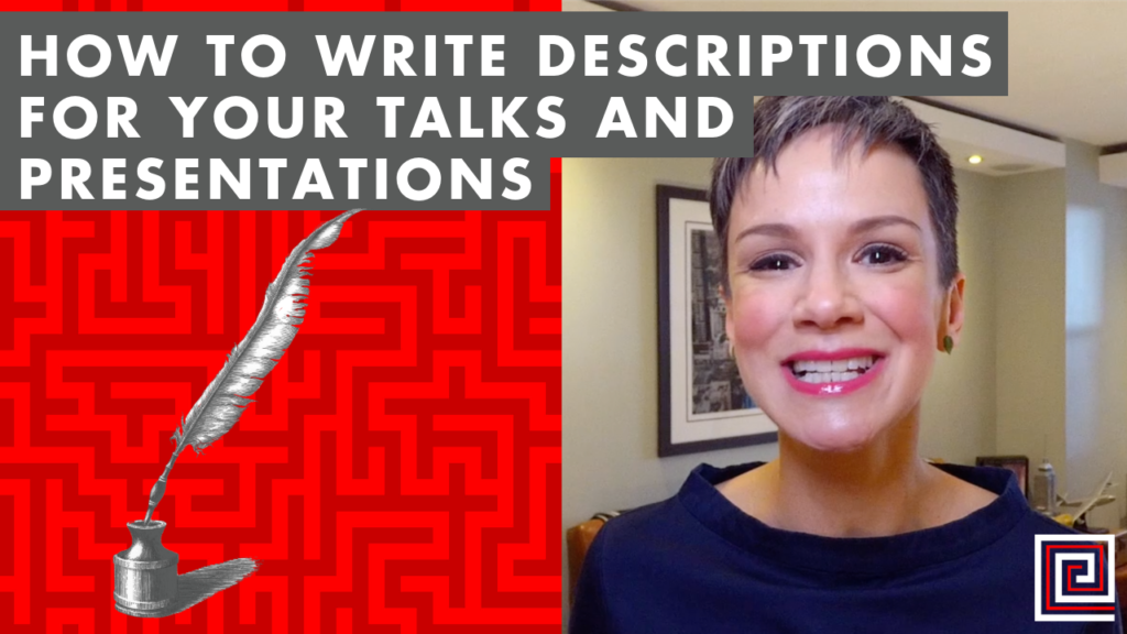 How to Write Descriptions for Your Talks and Presentations - EP:098