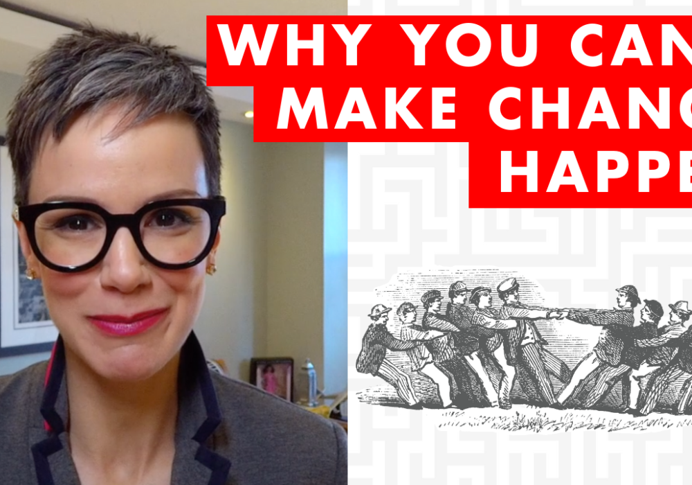 Why You Can't Make Change Happen - EP:099